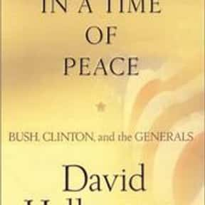 War in a Time of Peace: Bush,  is listed (or ranked) 12 on the list The Best Books With Time in the Title