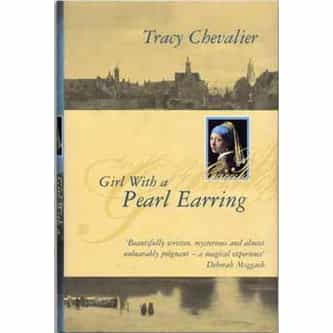 Girl With a Pearl Earring: A Servant's Life, a Master's Obsession, a Matter of Honour