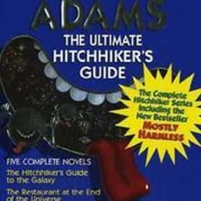 The Hitchhiker's Guide to the  is listed (or ranked) 22 on the list 35+ Books Everybody Lies About Having Read
