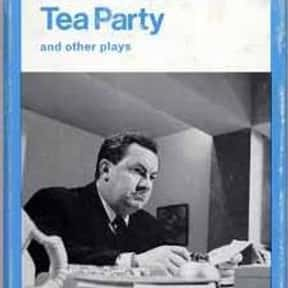 Tea Party is listed (or ranked) 14 on the list Harold Pinter Plays List
