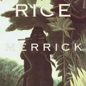 Merrick is listed (or ranked) 10 on the list The Best Anne Rice Books
