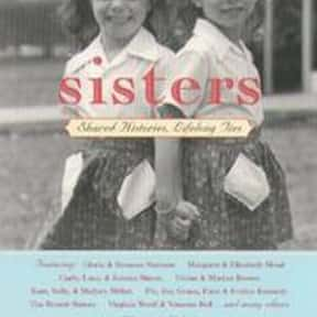 Sisters is listed (or ranked) 22 on the list The Best Books About Developmental Psychology