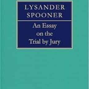 An essay on the trial by jury is listed (or ranked) 18 on the list The Best Books About Jurisprudence