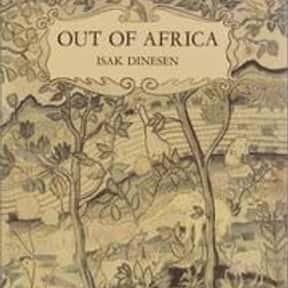 Out of Africa is listed (or ranked) 24 on the list The Best Books That Were Adapted Into Oscar-Winning Movies