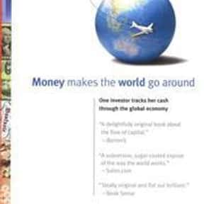 Money Makes the World Go Aroun is listed (or ranked) 1 on the list The Best Books With One in the Title