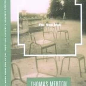The New Man is listed (or ranked) 13 on the list The Best Thomas Merton Books