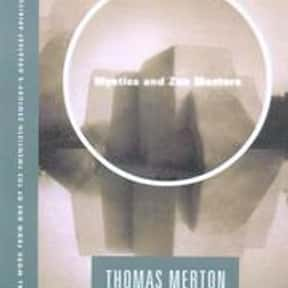 Mystics and Zen Masters is listed (or ranked) 14 on the list The Best Thomas Merton Books
