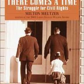 There Comes a Time is listed (or ranked) 21 on the list The Best Books With Time in the Title