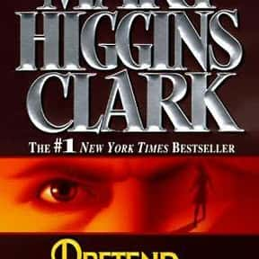 Pretend You Don't See Her is listed (or ranked) 12 on the list The Best Mary Higgins Clark Books