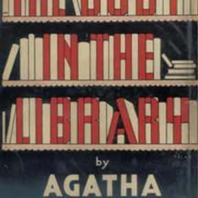 The Body in the Library is listed (or ranked) 17 on the list The Best Agatha Christie Books of All Time