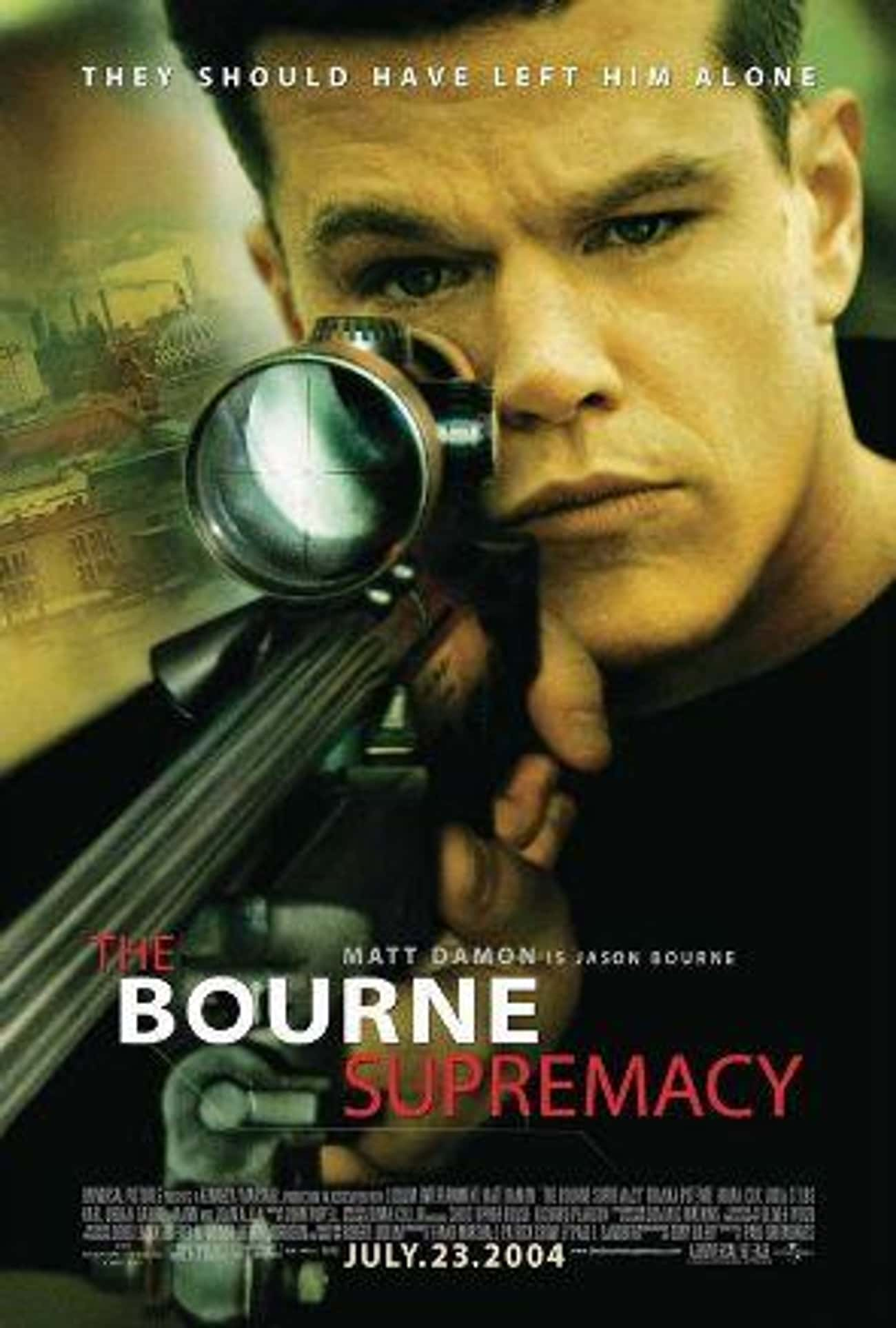 The Bourne Supremacy is listed (or ranked) 3 on the list The Best Movies And Series In The 'Bourne' Franchise