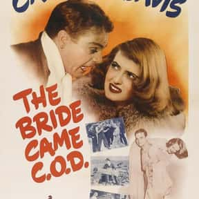 The Bride Came C.O.D. is listed (or ranked) 19 on the list The Best Romantic Comedies of the 1940s