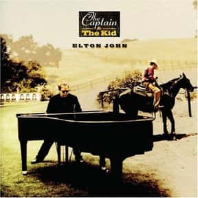 The Captain & the Kid is listed (or ranked) 20 on the list The Best Elton John Albums of All Time