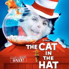The Cat in the Hat is listed (or ranked) 16 on the list The Best Cat Movies for Kids