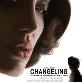 Changeling is listed (or ranked) 17 on the list The Best Movies Directed by Clint Eastwood