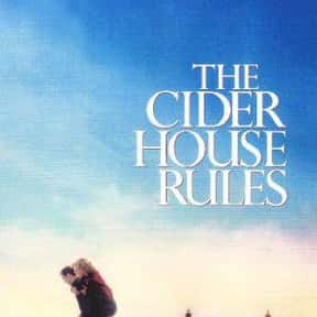 The Cider House Rules is listed (or ranked) 7 on the list The 25+ Best Michael Caine Movies of All Time, Ranked
