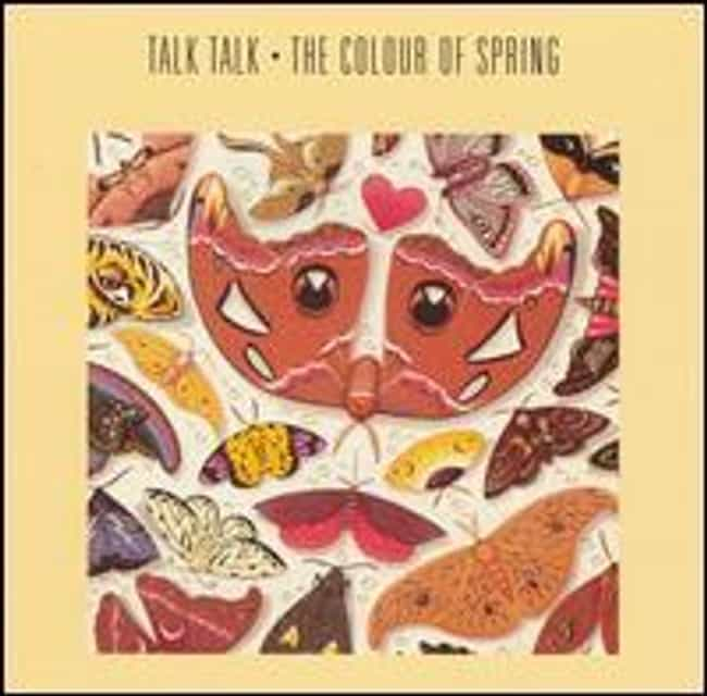 The Colour of Spring is listed (or ranked) 2 on the list The Best Talk Talk Albums of All Time
