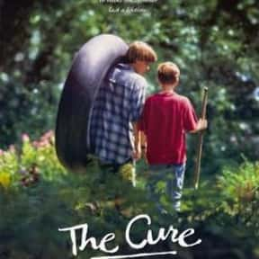 The Cure is listed (or ranked) 8 on the list Great Movies About Sick & Dying Children