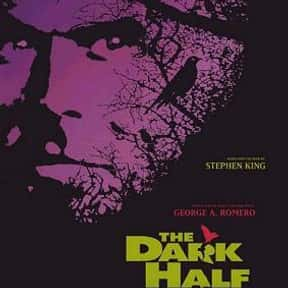 The Dark Half is listed (or ranked) 25 on the list The Best Movies With Dark in the Title