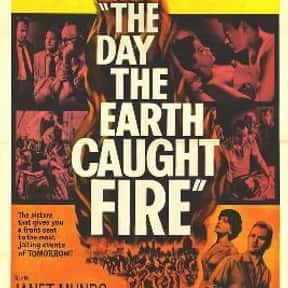 The Day the Earth Caught Fire is listed (or ranked) 23 on the list The Best Sci-Fi Movies of the 1960s