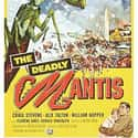 The Deadly Mantis is listed (or ranked) 44 on the list The Greatest Classic Sci-Fi Movies