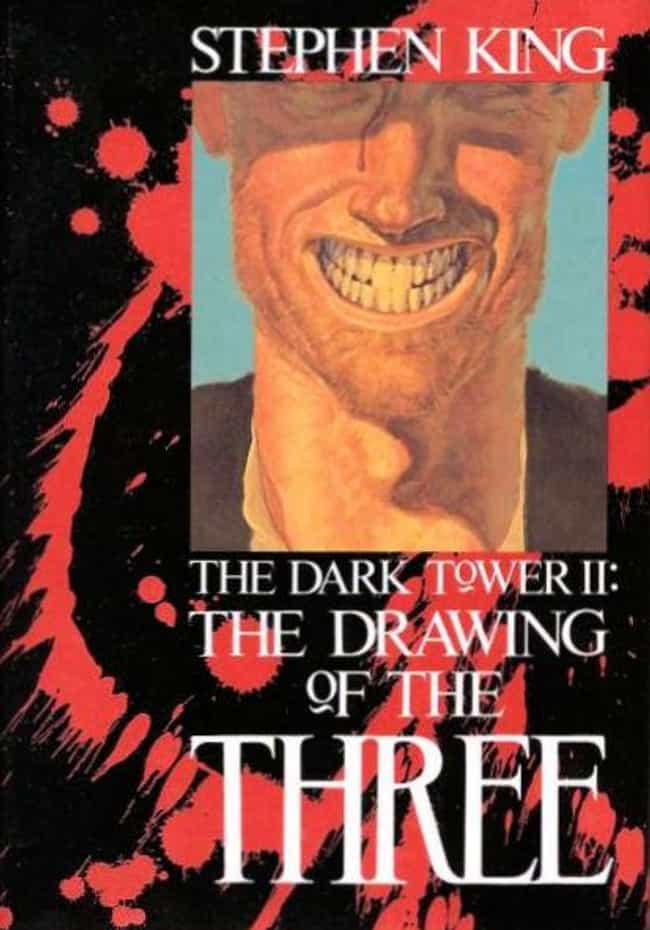 The Dark Tower II: The Drawing... is listed (or ranked) 3 on the list All Books in the Dark Tower Series, Ranked Best to Worst