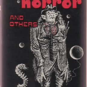 The Dunwich Horror and Others is listed (or ranked) 22 on the list The Scariest Horror Books of All Time