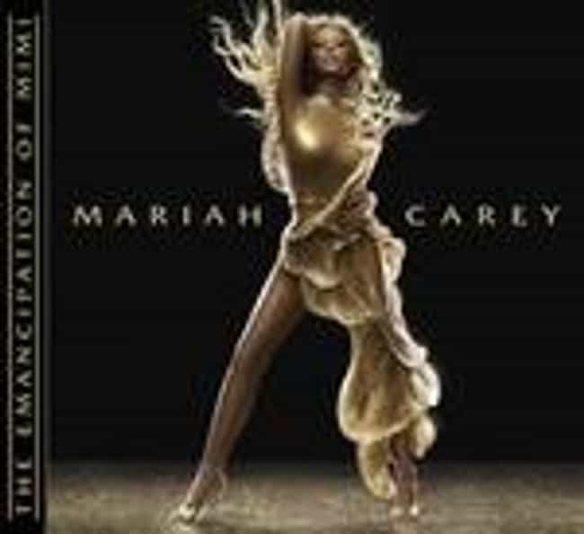 The Emancipation of Mimi is listed (or ranked) 3 on the list The Best Mariah Carey Albums of All Time