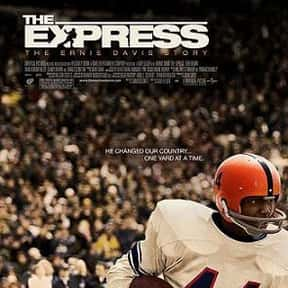 The Express is listed (or ranked) 21 on the list The Best Football Movies Ever