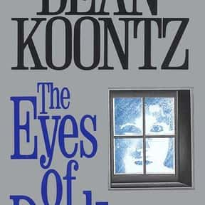 The Eyes of Darkness is listed (or ranked) 15 on the list The Best Dean Koontz Books of All Time