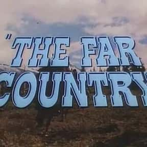 The Far Country is listed (or ranked) 19 on the list The Best Western Movies of the 1950s