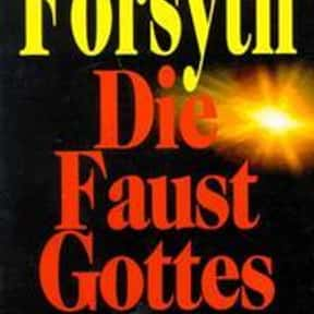 The Fist of God is listed (or ranked) 7 on the list The Best Frederick Forsyth Books