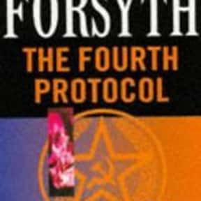 The Fourth Protocol is listed (or ranked) 3 on the list The Best Frederick Forsyth Books