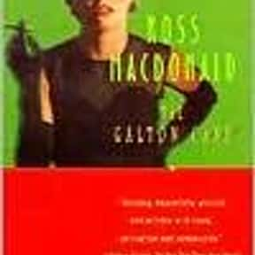 The Galton Case is listed (or ranked) 1 on the list The Best Ross Macdonald Books