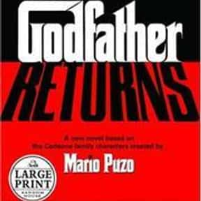 The Godfather Returns is listed (or ranked) 13 on the list The Best Mafia Books