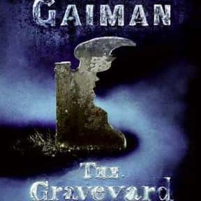 The Graveyard Book is listed (or ranked) 25 on the list Good Books for 10 Year Olds