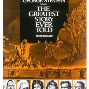 The Greatest Story Ever Told is listed (or ranked) 4 on the list The Greatest Movies About Jesus Christ, Ranked