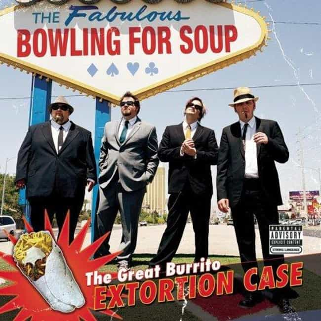 The Great Burrito Extortion Ca... is listed (or ranked) 3 on the list The Best Bowling For Soup Albums of All Time