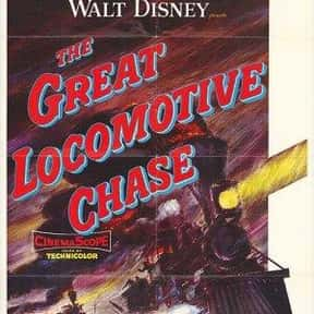 The Great Locomotive Chase is listed (or ranked) 21 on the list The Best US Civil War Movies Ever Made