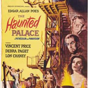 The Haunted Palace is listed (or ranked) 13 on the list The Best Horror Movies That Take Place in Castles