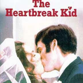 The Heartbreak Kid is listed (or ranked) 12 on the list The Best '70s Romantic Comedies Ranked
