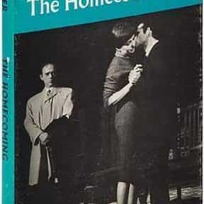 The Homecoming is listed (or ranked) 19 on the list Harold Pinter Plays List