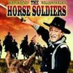 The Horse Soldiers is listed (or ranked) 11 on the list The Best Western Movies of the 1950s
