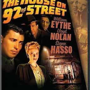 The House on 92nd Street is listed (or ranked) 13 on the list The Best Spy Movies of the 1940s