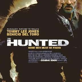 The Hunted is listed (or ranked) 11 on the list The Top 20+ Best Tommy Lee Jones Movies of All Time, Ranked