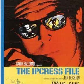 The Ipcress File is listed (or ranked) 18 on the list The Best Spy Movies Based on Books