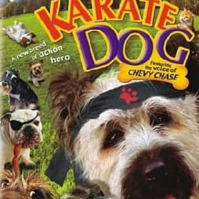 The Karate Dog is listed (or ranked) 22 on the list The Best Martial Arts Movies for Kids