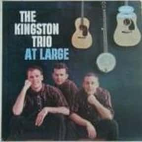 The Kingston Trio is listed (or ranked) 4 on the list The Best Folk Trios Of All Time