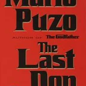 The Last Don is listed (or ranked) 7 on the list The Best Mafia Books
