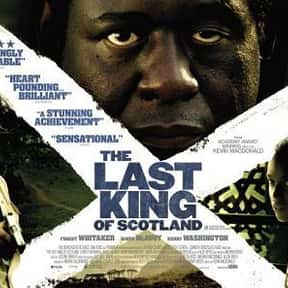 The Last King of Scotland is listed (or ranked) 6 on the list The Best Forest Whitaker Movies
